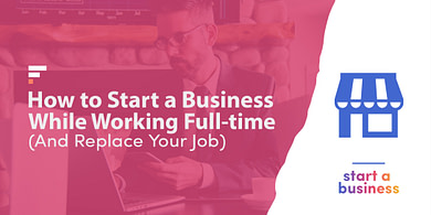 How to start a business while working full-time